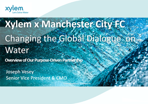 Manchester City Football Brand and Influence Campaign Aimed B2B2C, Joe Vesey, Xylem, Inc.